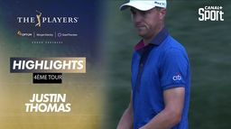 Highlights Justin Thomas : The Players - 4ème tour