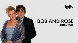 Bob et Rose