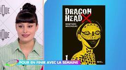 """Eva Bester : """"Dragon Head"""" de Minetaro Mochizuki"""