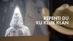Repenti du Ku Klux Klan : les secrets d'un ancien grand dragon