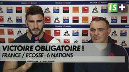 Victoire obligatoire ! - France / Écosse - 6 Nations : Rugby