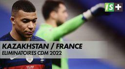 Les Bleus face au mur Kazakh / Éliminatoires Coupe du Monde 2022 : Equipe de France