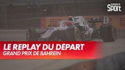 Le replay du départ : Grand Prix de Bahreïn
