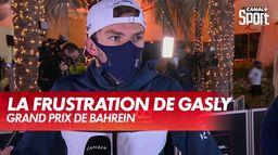 La frustration de Gasly : Grand Prix de Bahreïn