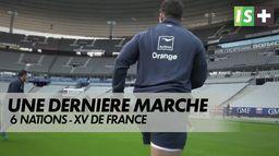 Une dernière marche à franchir : 6 Nations XV de France