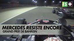 Mercedes résiste encore : Grand prix de Bahrein