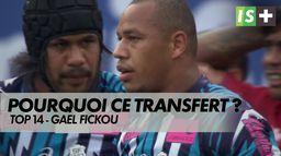 Les explications de Gael Fickou sur son transfert : Top 14 - Transferts