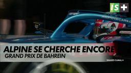 Alpine se cherche encore : Formule 1 : GP de Bahrein