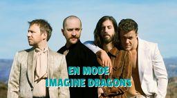 En mode - Imagine Dragons