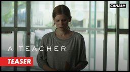 A Teacher - Teaser