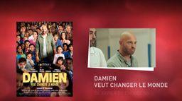 Bonus - Damien veut changer le monde