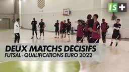 Deux matchs décisifs pour les Bleus : Futsal - Qualifications Euro 2022