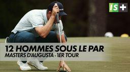 Greens... Et veste verte : Masters d'Augusta - 1er tour
