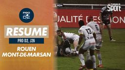 Le résumé de Rouen / Mont-de-Marsan - Pro D2 (J26) : PRO D2
