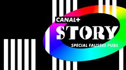 Canal+Story spécial fausses pubs