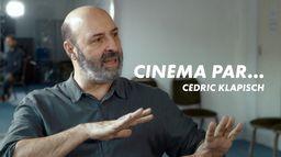 Cinéma par... Cédric Klapisch