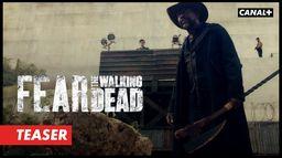Fear The Walking Dead saison 6B - Teaser