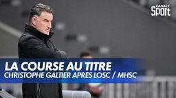 Christophe Galtier évoque la course au titre après Lille / Montpellier : Ligue 1 Uber Eats