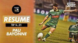 Le résumé de Pau / Bayonne :  Top 14, 21ème journée