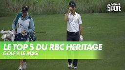 Le TOP 5 du RBC Heritage : Golf+ Le Mag