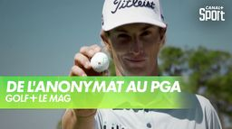 Will Zalatoris de l'anonymat au PGA Tour : Golf+ Le Mag