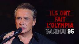 Ils ont fait l'Olympia : Michel Sardou