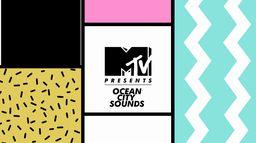MTV Presents Ocean City Sounds