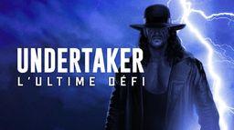 Undertaker, l'Ultime Défi
