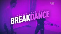 Houhou est-il ? Aves l'Équipe de France de breakdance : Canal Sports Club