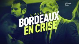 Bordeaux en crise : les Girondins au bord du précipice ? : Canal Football Club