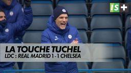 La touche Tuchel face au Real Madrid : Ligue des Champions : Real Madrid 1 - 1 Chelsea