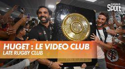 Les meilleurs moments de Yoann Huget : Late Rugby Club