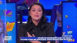 Récap TPMP : Sarah Fraisou en larmes, violente agression raciste, l'affaire Christian Quesada...