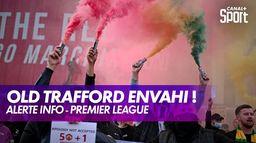 Des supporters des Red Devils ont envahi Old Trafford : Premier League