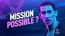 Manchester City / Paris SG : mission possible ? : Canal Football Club