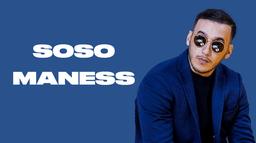 SOSO MANESS