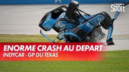 Crash spectaculaire au départ du Grand Prix du Texas : IndyCar