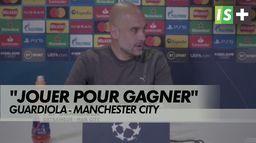 """Guardiola : """"Demain on jouera pour gagner"""" : LDC : Man City - Paris SG"""