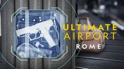 Ultimate Airport Rome
