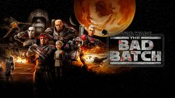 Star Wars : The Bad Batch
