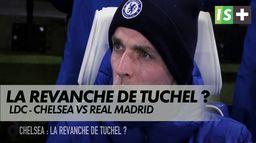 La revanche de Tuchel ? : Chelsea - Real Madrid