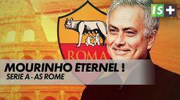 Mourinho, l'éternel rebond : Serie A - AS Rome