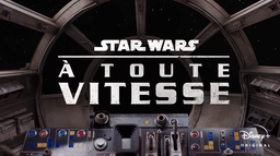 Star Wars À toute vitesse