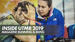 Inside UTMB 2019 - Magazine Running & Being : UTMB