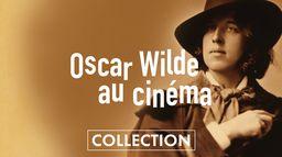Cycle Oscar Wilde au cinéma