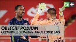 Objectif podium pour l'Olympique Lyonnais - Ligue 1 Uber Eats : Infosport