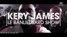 Kery James, Le Banlieusard show