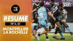 Le résumé de Montpellier / La Rochelle : TOP 14
