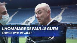 L'hommage de Paul Le Guen à Christophe Revault : Ligue 1 Uber Eats