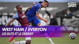Les buts et le débrief de West Ham / Everton : Premier League